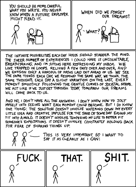 XKCD: Fuck. That. Shit. (When did we forget our dreams?)